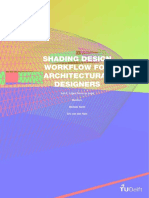 Shading Design Workflow for Architectural Designers