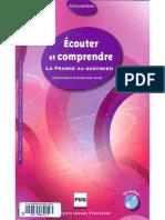 Ecouter Et Comprendre, La France Au Quotidien