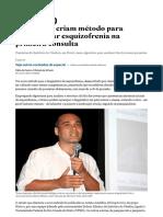 Brasileiros Criam Método Para Diagnosticar Esquizofrenia Na 1a Consulta