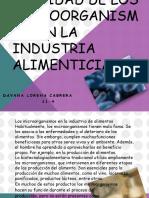 utilidaddelosmicroorganismosenlaindustriaalimenticia-140805202537-phpapp02