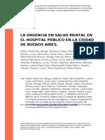 Sotelo, Maria Ines, Belaga, Guillermo (..) (2015). La Urgencia en Salud Mental en El Hospital Publico en La Ciudad de Buenos Aires