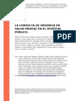 Sotelo, Maria Ines, Belaga, Guillermo (..) (2016). La Consulta de Urgencia en Salud Mental en El Hospital Publico