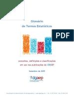 Glossário de termos estatísticos - conceitos, definições e classificações em uso nas classificações do OBSEP (DGAEP, 2009).pdf