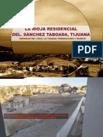 La Rioja Residencial Tijuana GIG Desarrollos Inmobiliarias Cronicas Del Vicio La Tranza Persecucion Muerte Violencia Laboral