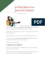5 Tips Para Hacer Los Rasgueos en Guitarra