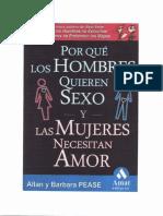 Allan y Barbara Pease Porque Los Hombres Quieren Sexo y Las Mujeres Necesitan Amor.pdf
