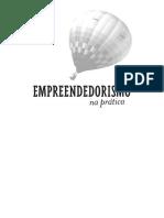 José Dornelas Auth. Empreendedorismo Na Prática. Mitos E Verdades Do Empreendedor de Sucesso