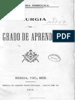 Varios - Liturgia Del Grado De Aprendiz (Mexico 1916).pdf