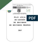 Plan Anual de Gestión de Recursos Propios 2015