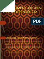 Del Regimen Colonial a La Independencia-listo
