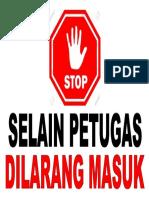 Stiker Selain Petugas Dilarang Masuk