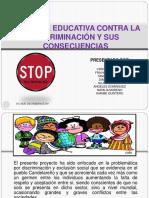 Proyecto Sobre La Discrimnacón.
