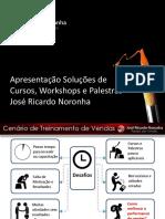 Apresentacao Palestras e Cursos Jose Ricardo Noronha 2013