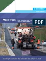 Mesh Track for Road Renovation