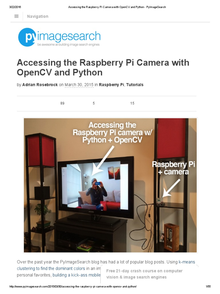 Accessing the Raspberry Pi Camera With OpenCV and Python