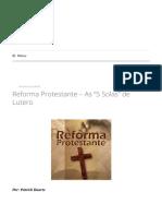 "Reforma Protestante - As ""5 Solas"" de Lutero - Blog Pensamento Livre"