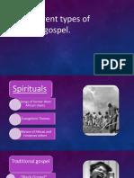 Different Types of Gospel- Jueves