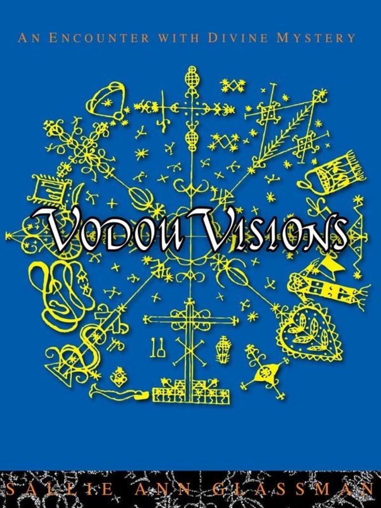 Vodou visions sallie ann glassman haitian vodou magic paranormal fandeluxe Image collections