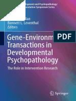 (Advances in Development and Psychopathology_ Brain Research Foundation Symposium Series 2) Patrick H. Tolan, Bennett L. Leventhal (eds.)-Gene-Environment Transactions in Developmental Psychopathology.pdf