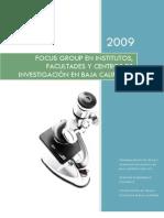 Focus Groups en Institutos, Facultades y Centros de Investigación de B.C. 2009