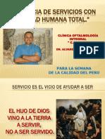 Conferencia. Gerencia de Servicios Con Calidad Humana Total