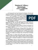 Práctica No. 3 Etica y Deontologia- Etica y Condición Humana