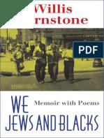 Barnstone, Willis - We Jews and Blacks Memoir With Poems