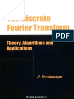Sundararajan D. The Discrete Fourier Transform Theory, Algorithms and Application.pdf