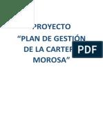 Proyecto Plan de Gestión de La Cartera Morosa