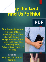 May the Lord Find Us Faithful.pptx
