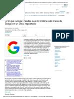¿Por Qué Google tiene Mil Millones de Líneas de Código en Un Único Repositorio