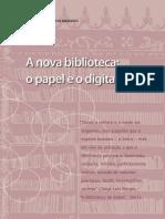 A Nova Biblioteca - o Papel e o Digital