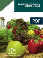 Alimentos ecológicos, calidad y salud (2008), Junta de Andalucía.pdf