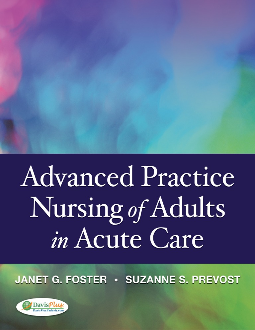 17e7e02d2 Advanced Practice Nursing of Adults in Acute Care - Foster