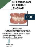 Teknik Pembuatan Gigi Tiruan Lengkap