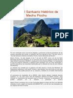 Día Del Santuario Histórico de Machu Picchu