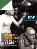Abraham, Tomás - Pensadores Bajos.pdf