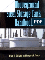 The Aboveground Steel Storage Tank Handbook - Brian D. Digrado, Gregory a. Thorp (Wiley, 2004)