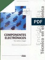 Enciclopedia Del Tecnico en Electronica, Componentes Electronicos - Francisco Ruiz Vassallo