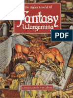 Fantasy Wargaming; The Highest Level of All (1981) [Bruce Galloway]