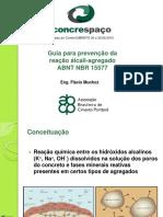 12Guia Reacao Alcali-Agregado NBR15577 Flavio Munhoz ABCP