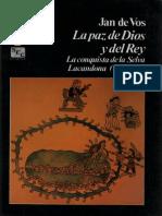 De Vos-La Paz de Dios y Del Rey_ La Conquista de La Selva Lacandona(1993)(1)