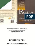 Miguez Bonino, José - Rostros del protestantismo latinoamericano