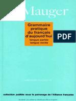 G. Mauger Grammaire Pratique Du Francais d Aujourd Hui