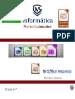 Informática - Módulo 07 - Impress - Libre Office.ppsx