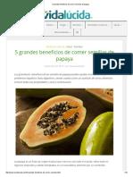 5 grandes beneficios de comer semillas de papaya.pdf