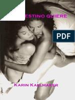 260851320 Karin Kalmaker Si El Destino Quiere
