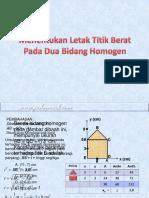 Menentukan Titik Berat Pada 2 Bid Homogen