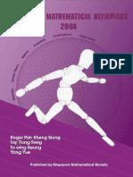 Singapore Mathematical Olympiads 2006 (by Roger Kheng Et Al)