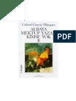Gabriel Garcia Marquez - Albaya Mektup Yazan Kimse Yok.pdf